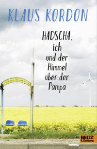 Hadsch, ich und der Himmel über der Pampa